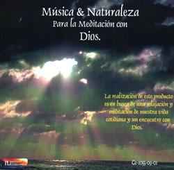 Naturaleza Viva - Para la meditación con Dios